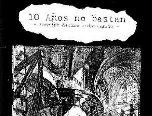 10 Años no Bastan